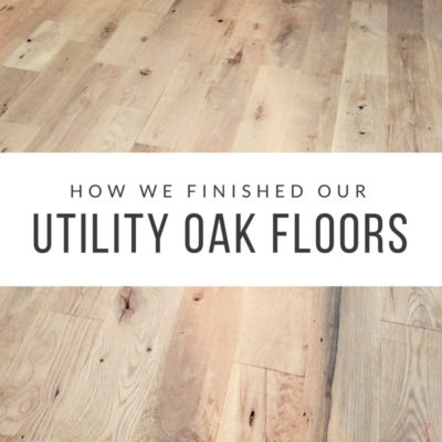 How We Finished Our Utility Oak Flooring