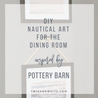 DIY Nautical Art for the Dining Room Inspired by Pottery Barn