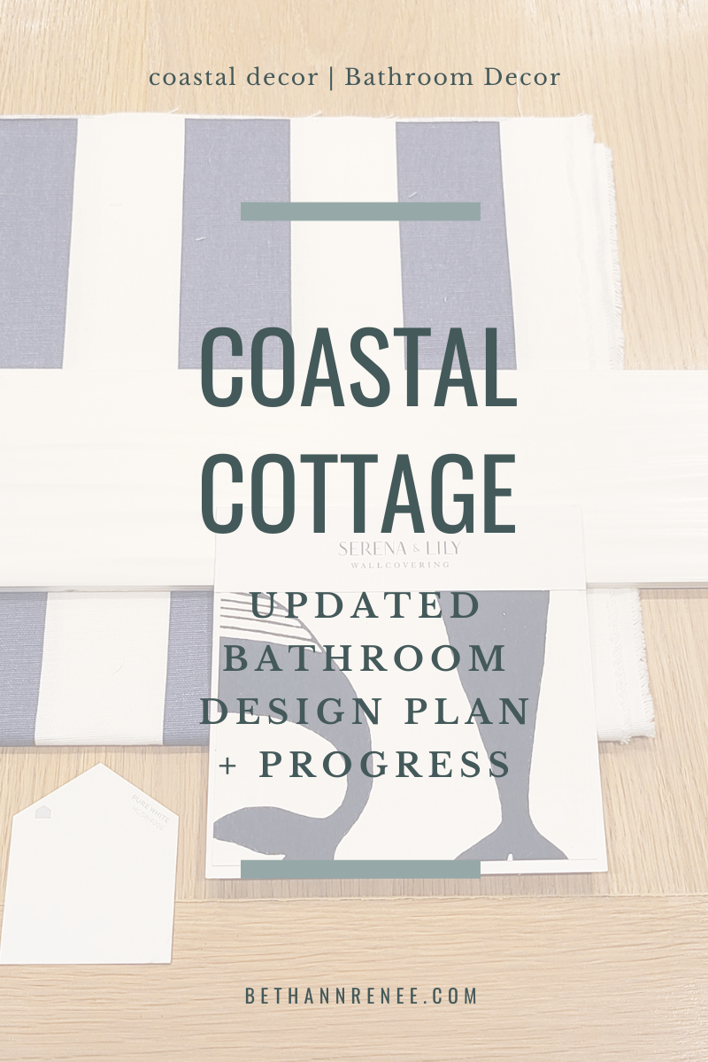coastal cottage updated bathroom design plan and progress